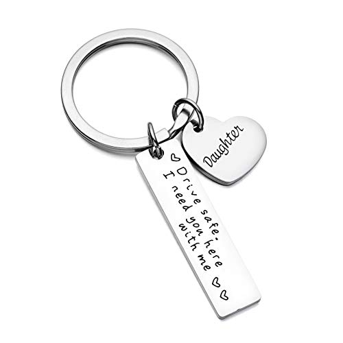 Daughter Keychain Drive Safe I Need You Here With Me Keychain Gift For Taxi Bus Truck Driver