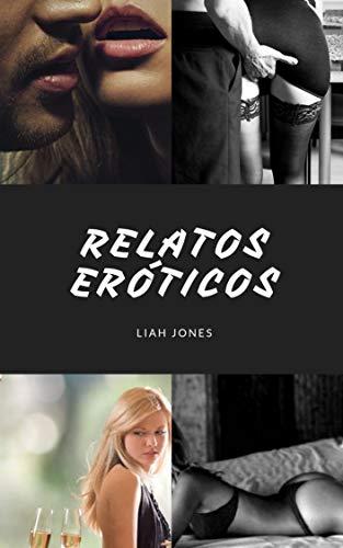 Relatos eróticos por Liah Jones