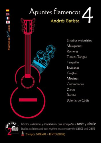Apuntes Flamencos, Vol. 4 Book/2-CD Set (Spanish, English, French and Chinese Edition)