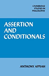 Assertion and Conditionals (Cambridge Studies in Philosophy)