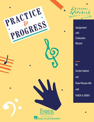 Practice & Progress Lesson Notebook (Piano Practice Music)