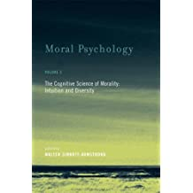 Moral Psychology: The Cognitive Science of Morality: Intuition and Diversity