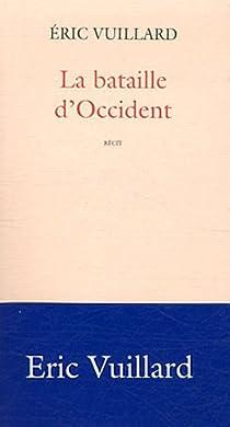 La bataille d'Occident par Vuillard