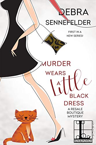 Murder Wears a Little Black Dress (A Resale Boutique Mystery Book 1) by [Sennefelder, Debra]