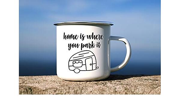 DKISEE Home Is Where You Park It Mug, Enamel Camping Mugs, RV ...