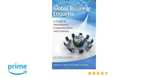 Global Business Etiquette: A Guide to International Communication