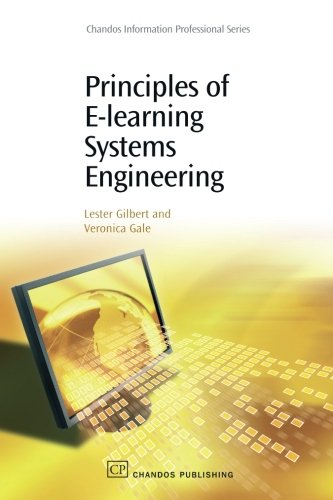 Principles of E-Learning Systems Engineering (Chandos Information Professional Series)