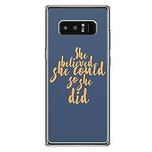 Samsung Note 8 Transparent Edge Phone Case Motivation Phone Case She Phone Case Gift For Her Note 8 Cover with Transparent Frame