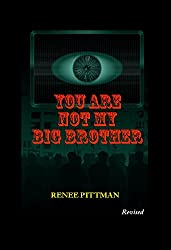 You Are Not My Big Brother (Mind Control in America Book 2)
