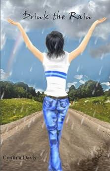 Drink the Rain by [Davis, Cynthia]