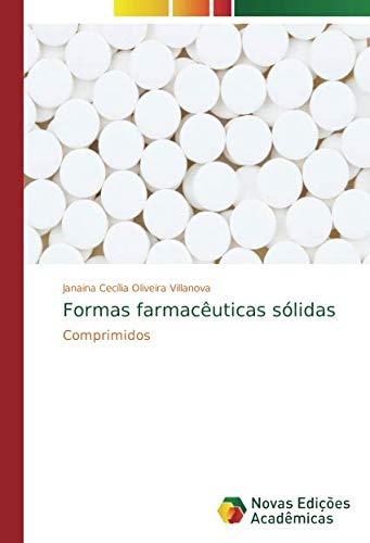 Formas farmacêuticas sólidas: Comprimidos (Portuguese Edition ...