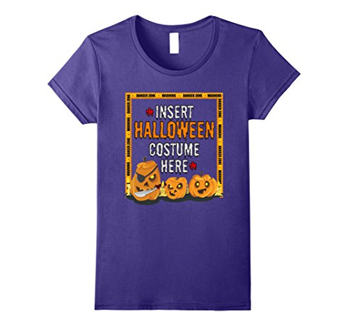 Womens Insert Halloween Costume Here Easy & Creative Funny T-Shirt XL Purple