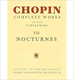 Book [(Nocturnes: Chopin Complete Works Vol. VII)] [Author: Ignacy Jan Paderewski] published on (January, 2013)