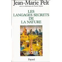 LANGAGES SECRETS DE LA NATURE (LES)