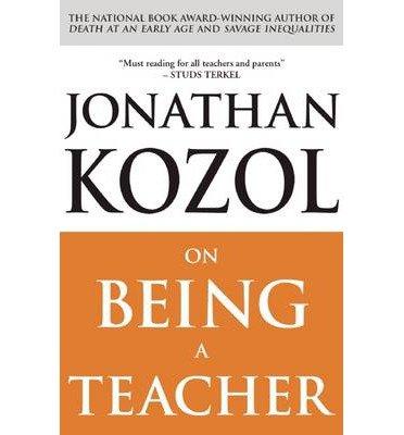 Read Online On Being a Teacher (09) by Kozol, Jonathan [Paperback (2009)] ebook