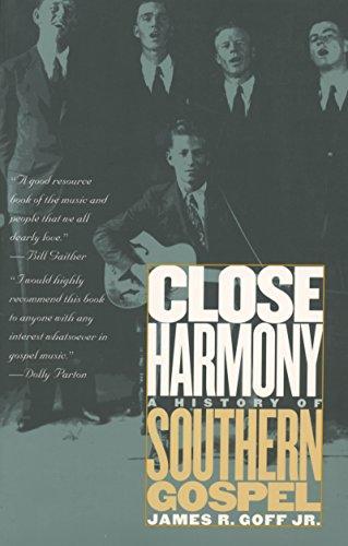 (Close Harmony: A History of Southern Gospel)