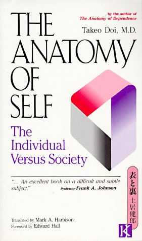 The Anatomy of Self: The Individual Versus Society