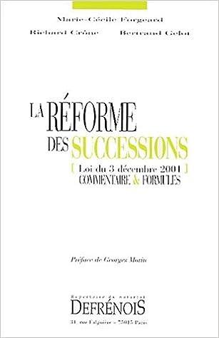 Livres gratuits en ligne La réforme des successions (loi du 3 décembre 2001). Commentaire & formules epub, pdf