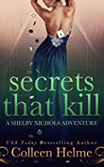 Secrets That Kill: A Shelby Nichols Mystery Adventure (Shelby Nichols Adventure Book 4)