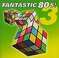 Fantastic 80's Vol.3