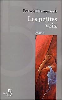 Les petites voix  : roman