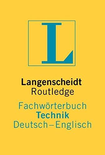 Langenscheidt Routledge Fachwörterbuch Technik, Deutsch-Englisch