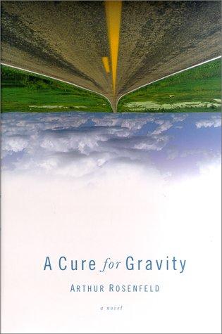 Download A Cure for Gravity pdf epub