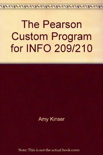 The Pearson Custom Program for INFO 209/210