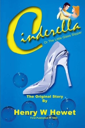Cinderella: or the little glass slipper ()