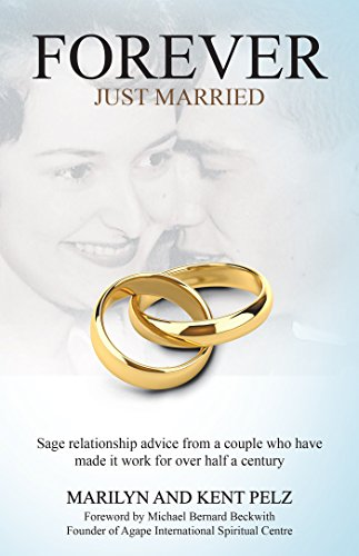 Download PDF Forever Just Married - Sage Relationship Advice from a Couple Who Have Made It Work for over Half a Century