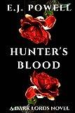 Hunter's Blood: A Dark Lords Novel