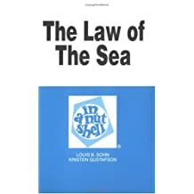 Sohn and Gustafson's the Law of the Sea in a Nutshell