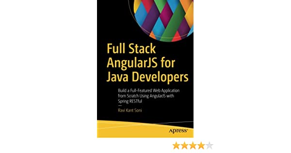 Full Stack AngularJS for Java Developers: Build a Full-Featured Web