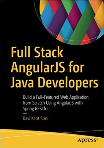 Full Stack AngularJS for Java Developers: Build a Full