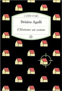 L'homme au canon : roman, Agolli, Dritëro