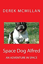 Space Dog Alfred: A space adventure