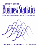 Business Statistics for Management and Economics, Daniel, Wayne W. and Terrell, James C., 0395718023
