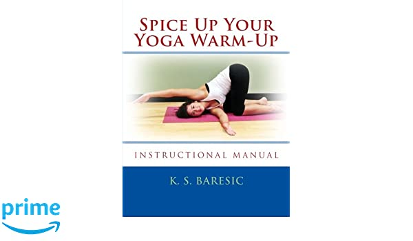 Spice Up Your Yoga Warm-Up: Loosen Up Joints & Muscles ...