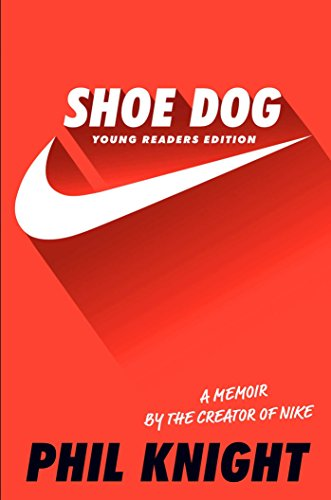 Shoe Dog: Young Readers Edition (Shoe Game)