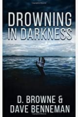 Drowning in Darkness Paperback