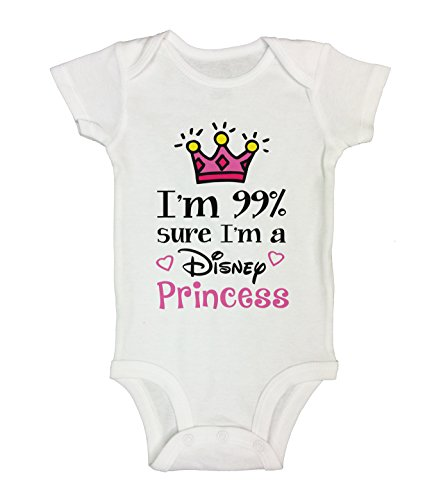 Little Royaltee Shirts Cute Baby Girl Bodysuit I'm 99% Sure I'm A Disney Princess Funny Rompers 12-18 Months, -