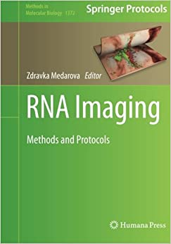 RNA Imaging: Methods and Protocols