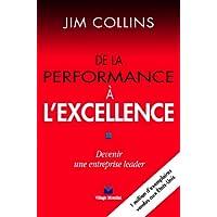 De La Performance A L'excellence