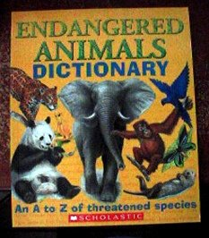 Download Endangered Animals Dictionary (An A to Z of Threatened Species) (An A to Z of Threatened Species) pdf epub
