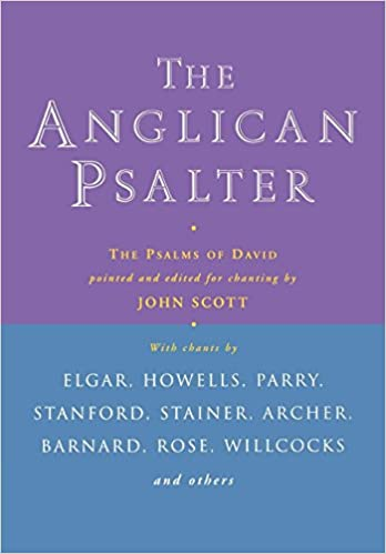 Anglican Psalter The Psalms Of David Pointed And Edited For