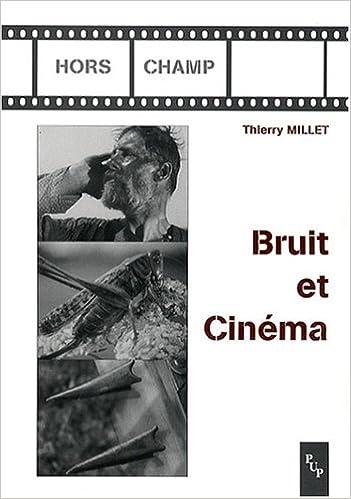 Bruit et Cinéma epub pdf