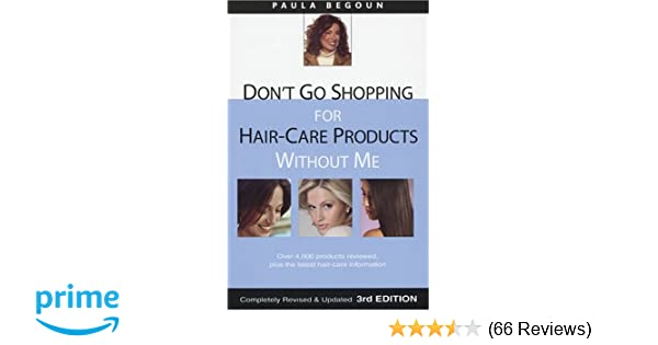 Don't Go Shopping for Hair-Care Products Without Me: Over 4