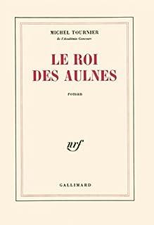 Le roi des aulnes, Tournier, Michel