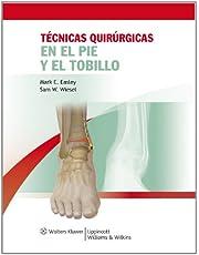 Tecnicas Quirurgicas en el Pie y el Tobillo