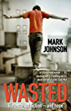 Wasted (English Edition)
